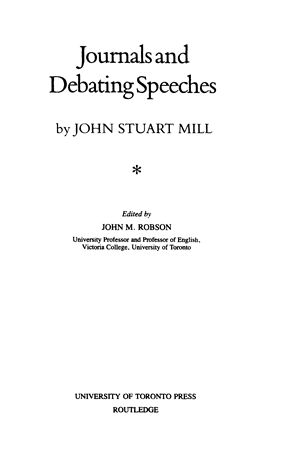 The Collected Works Of John Stuart Mill Volume Xxvi