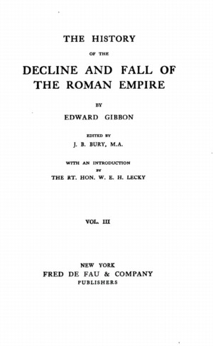 The History of the Decline and Fall of the Roman Empire, vol