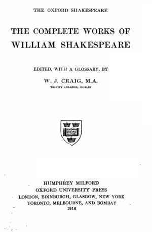 The plete Works of William Shakespeare Part 1 The Oxford