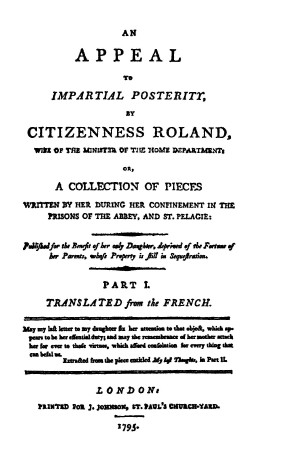 An Appeal to Impartial Posterity by Citizenness Roland vol