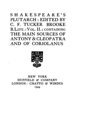 Shakespeare s Plutarch Vol 2 containing the main sources