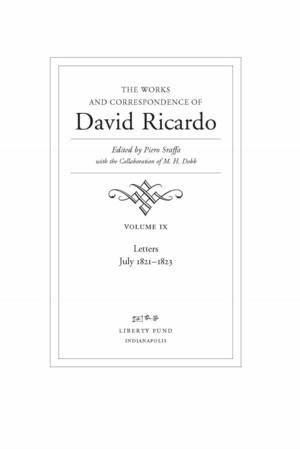 The Works And Correspondence Of David Ricardo Vol 9