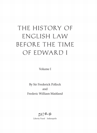 The History Of English Law Before The Time Of Edward I Vol