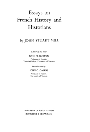 The Collected Works Of John Stuart Mill Volume Xx Essays