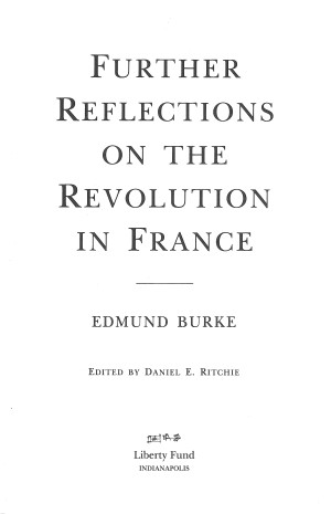 Further Reflections On The French Revolution Online