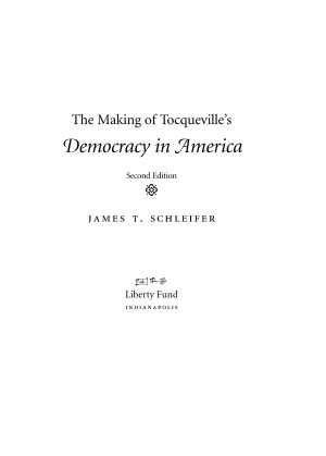 The Making Of Tocqueville S Democracy In America Online