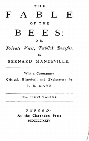 The Fable of the Bees: Or, Private Vices, Publick Benefits (Classics)