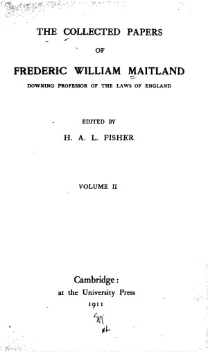 Pleasing The Collected Papers Of Frederic William Maitland Vol 2 Gamerscity Chair Design For Home Gamerscityorg